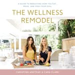 The Wellness Remodel by  Christina Anstead audiobook