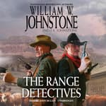 The Range Detectives by  William W. Johnstone audiobook