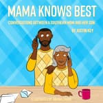 Mama Knows Best by  Justin Key audiobook