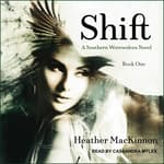 Shift by  Heather MacKinnon audiobook