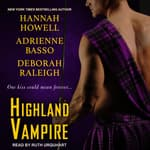 Highland Vampire by  Hannah Howell audiobook