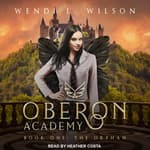 Oberon Academy Book One by  Wendi L. Wilson audiobook