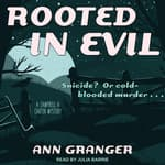 Rooted in Evil by  Ann Granger audiobook