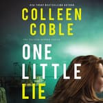 One Little Lie by  Colleen Coble audiobook