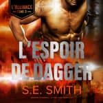 L'Espoir de Dagger by  S.E. Smith audiobook