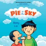 Pie in the Sky by  Remy Lai audiobook