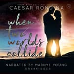 When Two Worlds Collide