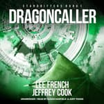 Dragoncaller by  Jeffrey Cook audiobook