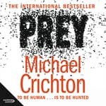 Prey by  Michael Crichton audiobook