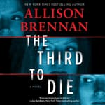 The Third to Die by  Allison Brennan audiobook