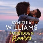 Forbidden Promises by  Synithia Williams audiobook