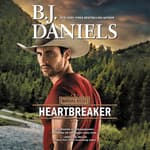 Heartbreaker by  B. J. Daniels audiobook
