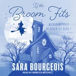 If the Broom Fits by  Sara Bourgeois audiobook