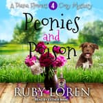 Peonies and Poison by  Ruby Loren audiobook