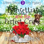 Poinsettias and the Perfect Crime by  Ruby Loren audiobook