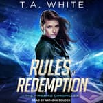 Rules of Redemption by  T. A. White audiobook