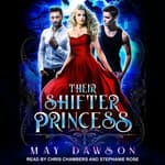 Their Shifter Princess by  May Dawson audiobook