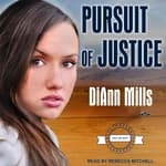 Pursuit of Justice by  DiAnn Mills audiobook