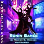 Ronin Games by  Marion G. Harmon audiobook