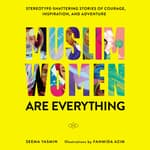 Muslim Women Are Everything by  Seema Yasmin audiobook