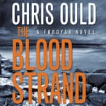 The Blood Strand by  Chris Ould audiobook