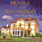 Murder at Beechwood by  Alyssa Maxwell audiobook
