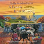 A Finely Knit Murder by  Sally Goldenbaum audiobook