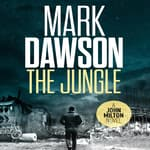 The Jungle by  Mark Dawson audiobook