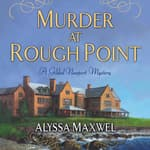 Murder at Rough Point by  Alyssa Maxwell audiobook