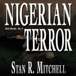 Nigerian Terror by  Stan R. Mitchell audiobook