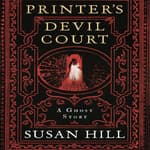 Printer's Devil Court by  Susan Hill audiobook