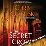 The Secret Crown by  Chris Kuzneski audiobook