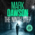The Ninth Step by  Mark Dawson audiobook