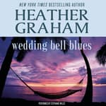 Wedding Bell Blues by  Heather Graham audiobook