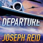 Departure by  Joseph Reid audiobook