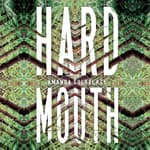 Hard Mouth by  Amanda Goldblatt audiobook