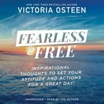 Fearless and Free by  Victoria Osteen audiobook