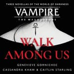 Walk Among Us by  Caitlin Starling audiobook