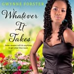 Whatever It Takes by  Gwynne Forster audiobook
