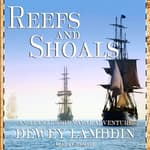 Reefs and Shoals by  Dewey Lambdin audiobook