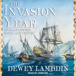 The Invasion Year by  Dewey Lambdin audiobook