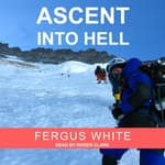 Ascent into Hell by  Fergus White audiobook