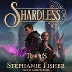 Shardless by  Stephanie Fisher audiobook