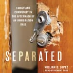 Separated by  William D. Lopez audiobook
