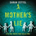 A Mother's Lie by  Sarah Zettel audiobook