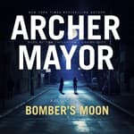 Bomber's Moon by  Archer Mayor audiobook