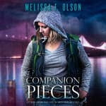Companion Pieces by  Melissa F. Olson audiobook