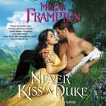 Never Kiss a Duke by  Megan Frampton audiobook