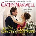 His Secret Mistress by  Cathy Maxwell audiobook