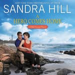 A Hero Comes Home by  Sandra Hill audiobook
